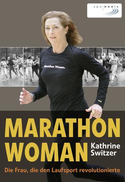 Marathon Woman von Strempel,  Gesine, Switzer,  Kathrine