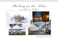 Marburg an der Lahn – ein Jahr in Bildern (Wandkalender 2019 DIN A4 quer) von Beltz,  Peter