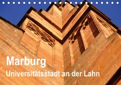 Marburg – Universitätsstadt an der Lahn (Tischkalender 2021 DIN A5 quer) von Thauwald,  Pia