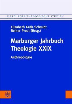 Marburger Jahrbuch Theologie XXIX von Gräb-Schmidt,  Elisabeth, Preul,  Reiner