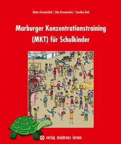 Marburger Konzentrationstraining (MKT) für Schulkinder von Krowatschek,  Dieter, Krowatschek,  Gita, Reid,  Caroline