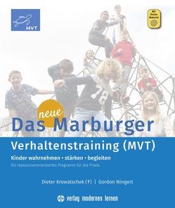Marburger Verhaltenstraining (MVT) von Krowatschek,  Dieter, Lorrig,  Sabrina, Wingert,  Gordon