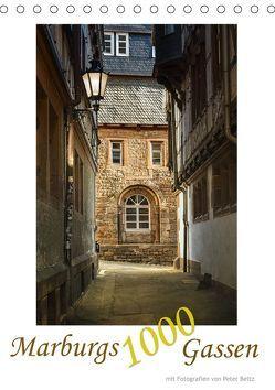 Marburgs 1000 Gassen (Tischkalender 2019 DIN A5 hoch) von Beltz,  Peter
