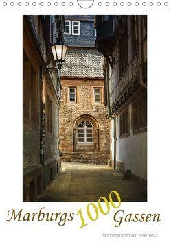 Marburgs 1000 Gassen (Wandkalender 2018 DIN A4 hoch) von Beltz,  Peter