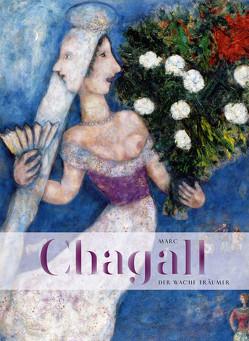 Marc Chagall. Der wache Träumer von Mueller,  Markus