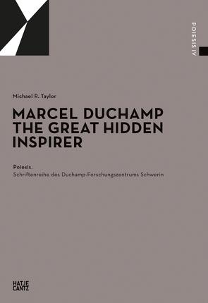 Marcel Duchamp von Graulich,  Gerhard, Röder,  Kornelia, Sternstein,  Johannes, Taylor,  Michael R.