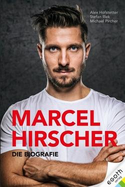 Marcel Hirscher von Hofstetter,  Alex, Illek,  Stefan, Pircher,  Michael