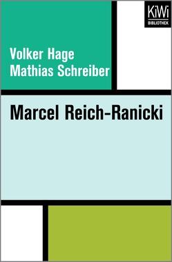 Marcel Reich-Ranicki von Hage,  Volker, Schreiber,  Mathias