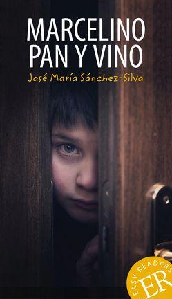 Marcelino pan y vino von Sánchez-Silva,  Jose M