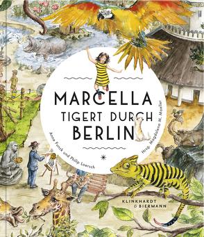 Marcella tigert durch Berlin von Funck,  Anne, Loersch,  Philip, Moeller,  Magdalena M