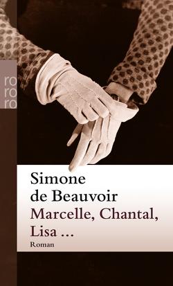 Marcelle, Chantal, Lisa … von Aumüller,  Uli, Beauvoir,  Simone de