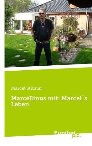 Marcellinus mit: Marcel´s Leben von Stümer,  Marcel