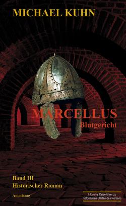 Marcellus – Blutgericht von Kuhn,  Michael