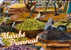 Marché Provencal – Märkte der Provence (Tischkalender 2020 DIN A5 quer) von Thiele,  Ralf-Udo