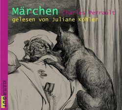 Märchen von Hartmann,  Moritz, Köhler,  Juliane, Perrault,  Charles