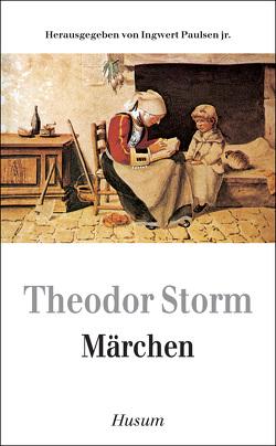 Märchen von Paulsen,  Ingwert jr, Storm,  Theodor