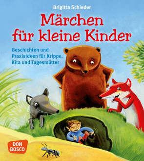 Märchen für kleine Kinder von Schieder,  Brigitta