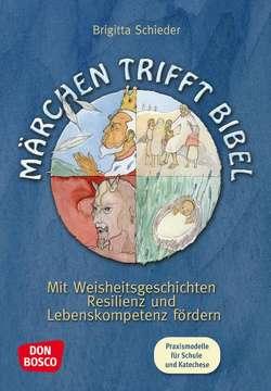 Märchen trifft Bibel von Schieder,  Brigitta