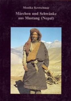 Märchen und Schwänke aus Mustang (Nepal) von Gurung,  Angya, Kretschmar,  Monika, Schuh,  Dieter