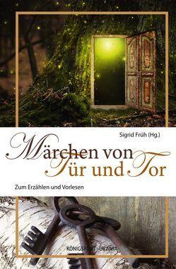 Märchen von Tür und Tor von Früh,  Sigrid