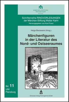 Märchenfiguren in der Literatur des Nord- und Ostseeraumes von Bleckwenn,  Helga
