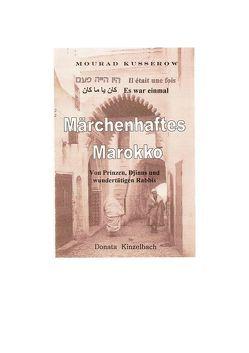 Märchenhaftes Marokko von Kusserow,  Mourad