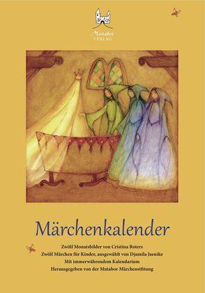 Märchenkalender von Jaenike,  Djamila, Roters,  Cristina