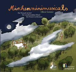 Märchenminimusicals: Drei Europäische Märchen von Geister,  Oliver