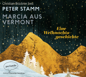 Marcia aus Vermont von Brückner,  Christian, Stamm,  Peter