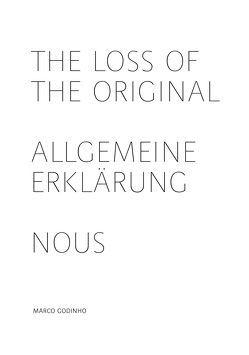Marco Godinho – The loss of the original von Galerie im Traklhaus