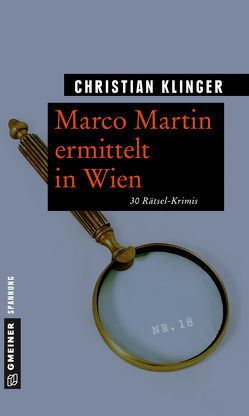 Marco Martin ermittelt in Wien von Klinger,  Christian