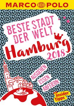 MARCO POLO Beste Stadt der Welt – Hamburg 2018 (MARCO POLO Cityguides) von Braune,  Julia