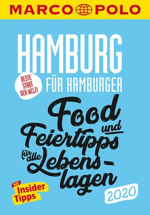 MARCO POLO Beste Stadt der Welt – Hamburg 2020 MARCO POLO Cityguides) von Wilberg,  Dirk