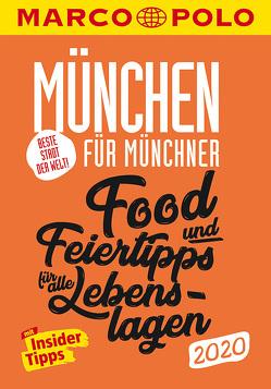 MARCO POLO Beste Stadt der Welt – München 2020 (MARCO POLO Cityguides) von Danesitz,  Amadeus