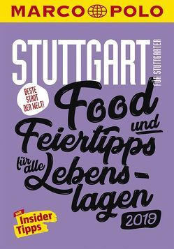 MARCO POLO Beste Stadt der Welt – Stuttgart 2019 (MARCO POLO Cityguides) von Aicher,  Annik, Bey,  Jens, Wiemer,  Karin