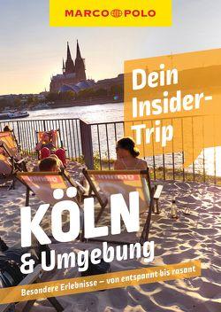 MARCO POLO Dein Insider-Trip Köln & Umgebung von Reeck,  Doreen