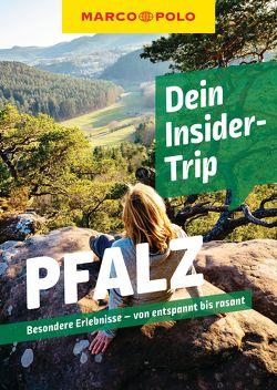 MARCO POLO Dein Insider-Trip Pfalz von Kathe,  Sandra