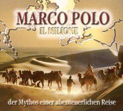 Marco Polo – Il Milione von Buczkowski,  Anja, Hoening,  Christian, Hoeppner,  Achim, Linke,  Werner, Offenberg,  Ulrich