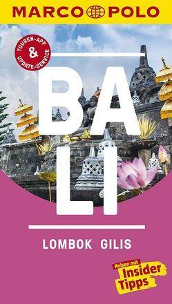 MARCO POLO Reiseführer Bali, Lombok, Gilis von Schott,  Christina