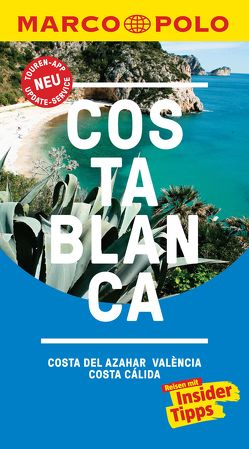 MARCO POLO Reiseführer Costa Blanca, Costa del Azahar, Valencia Costa Cálida von Allhoff,  Michael, Drouve,  Andreas