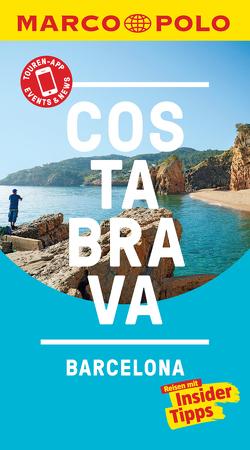 MARCO POLO Reiseführer Costa Brava, Barcelona von Macher,  Julia, Schulz,  Horst H.