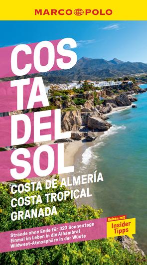 MARCO POLO Reiseführer Costa del Sol, Costa de Almeria, Costa Tropical Granada von Drouve,  Andreas, Rojas,  Lucia