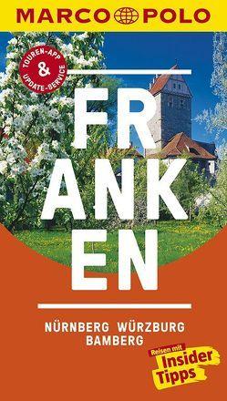 MARCO POLO Reiseführer Franken, Nürnberg, Würzburg, Bamberg von Borucki,  Christoph, Teuscher,  Leopold