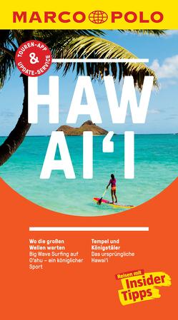 MARCO POLO Reiseführer Hawai'i von Teuschl,  Karl