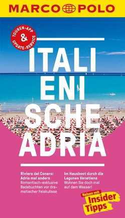 MARCO POLO Reiseführer Italienische Adria von Dürr,  Bettina, Hausen,  Kirstin