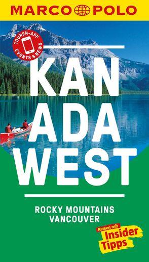 MARCO POLO Reiseführer Kanada West, Rocky Mountains, Vancouver von Teuschl,  Karl