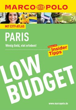 MARCO POLO Reiseführer Low Budget Paris von Arbogast,  Anna-Johanna, Bläske,  Gerhard und Waltraud