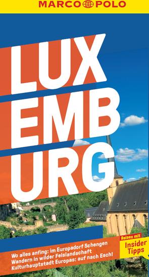 MARCO POLO Reiseführer Luxemburg von Felk,  Wolfgang, Jaspers,  Susanne