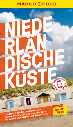 MARCO POLO Reiseführer Niederländische Küste von Johnen,  Ralf, Weidemann,  Siggi