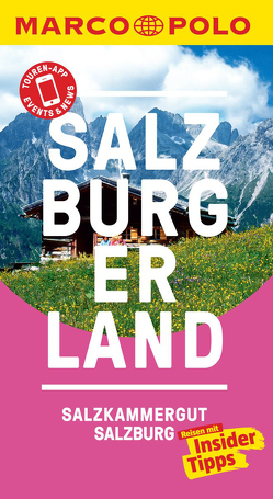 MARCO POLO Reiseführer Salzburg/Salzburger Land von Gruber,  Matthias